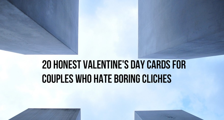 20 honest Valentine's Day cards for couples who hate boring cliches